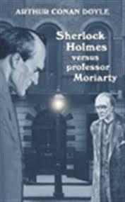 Sherlock Holmes versus professor Moriarty