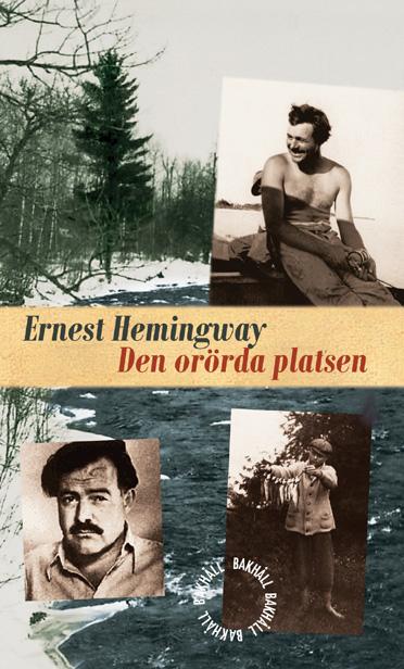 Den orörda platsen av Ernest Hemingway