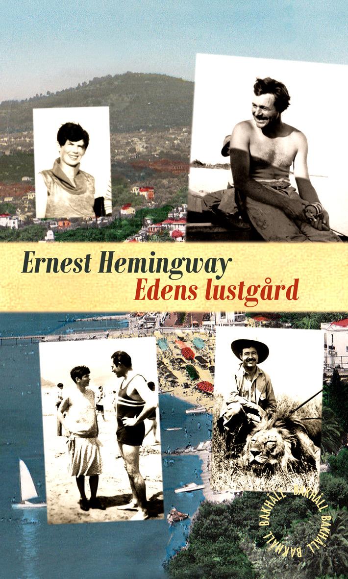 Edens lustgård av Ernest Hemingway