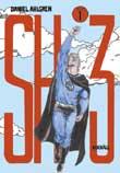 Ett liv utan superkrafter är väl inte värt att leva? (vol 1, SH3)