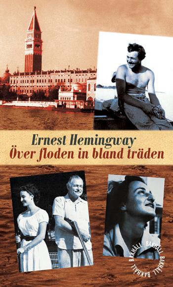 Över floden in bland träden av Ernest Hemingway