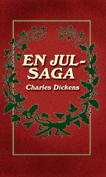 En julsaga av Charles Dickens
