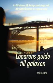 Löparens guide till galaxen (del 3)