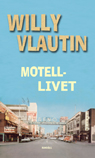 Motellivet (BONUS)