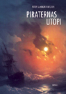 Piraternas utopi