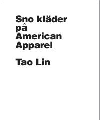 Sno Kläder på American Apparel