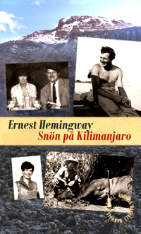 Snön på Kilimanjaro av Ernest Hemingway