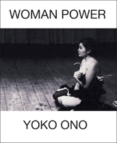 Yoko Ono: Woman Power